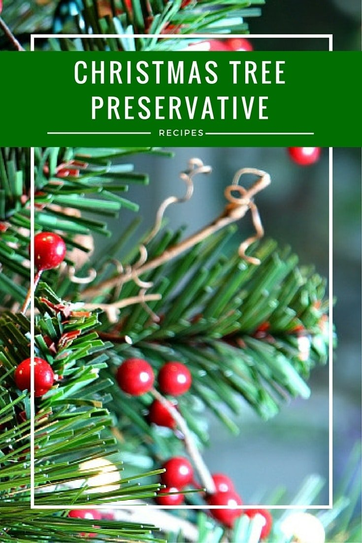 These DIY Christmas tree preservative recipes will keep your tree looking fresh throughout the holiday season.