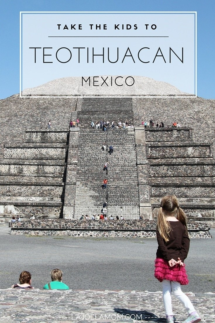 Teotihuacan Pyramids With Kids
