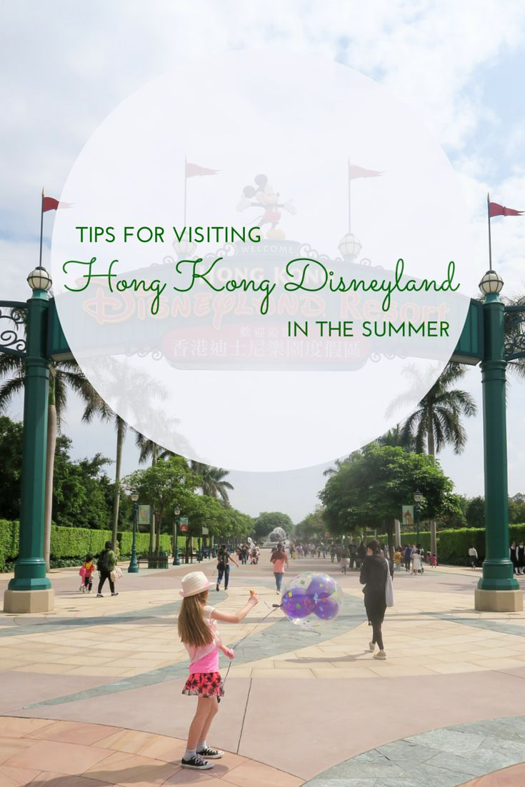 It's hot, humid and crowded but with these tips for navigating Hong Kong Disneyland in the summer, you'll be fine.