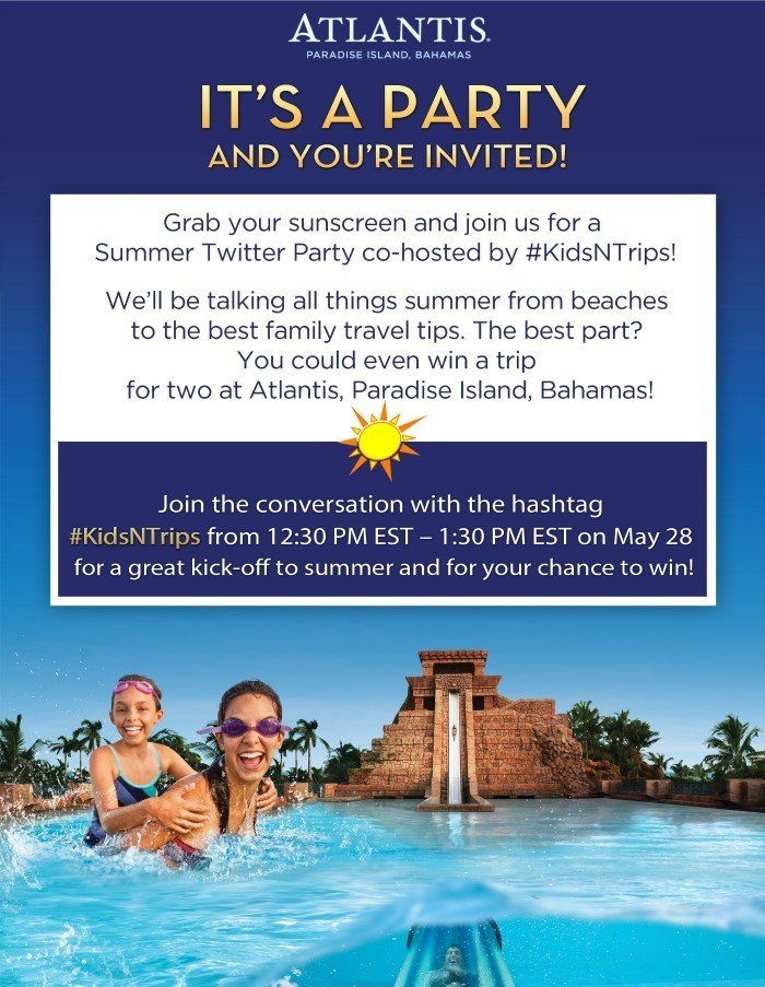 summer family travel twitter party with atlantis resort kidsntrips