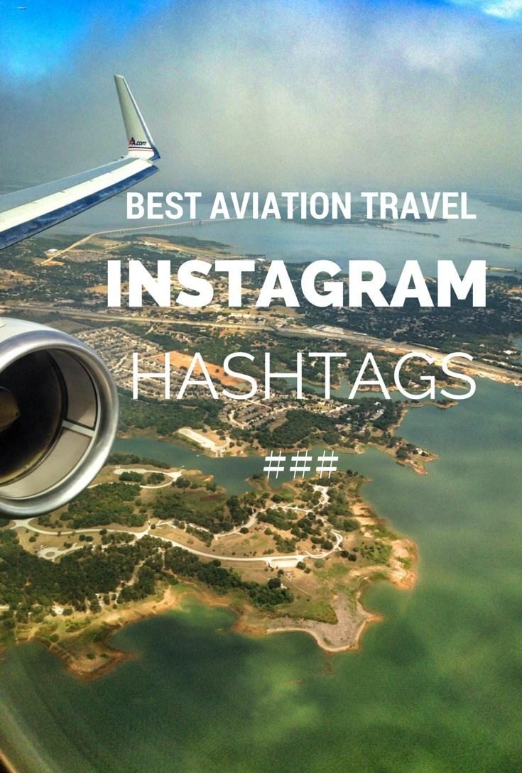 Best Aviation Travel Instagram Hashtags