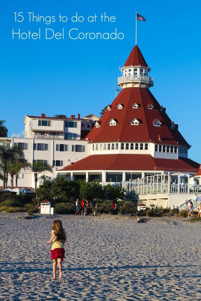 15 Things to Do at the Hotel del Coronado