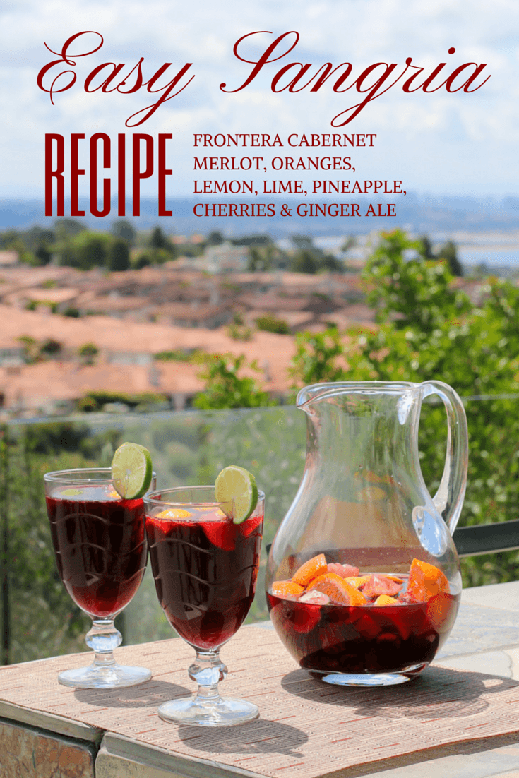 Easy Sangria Recipe For Outdoor Entertaining La Jolla Mom