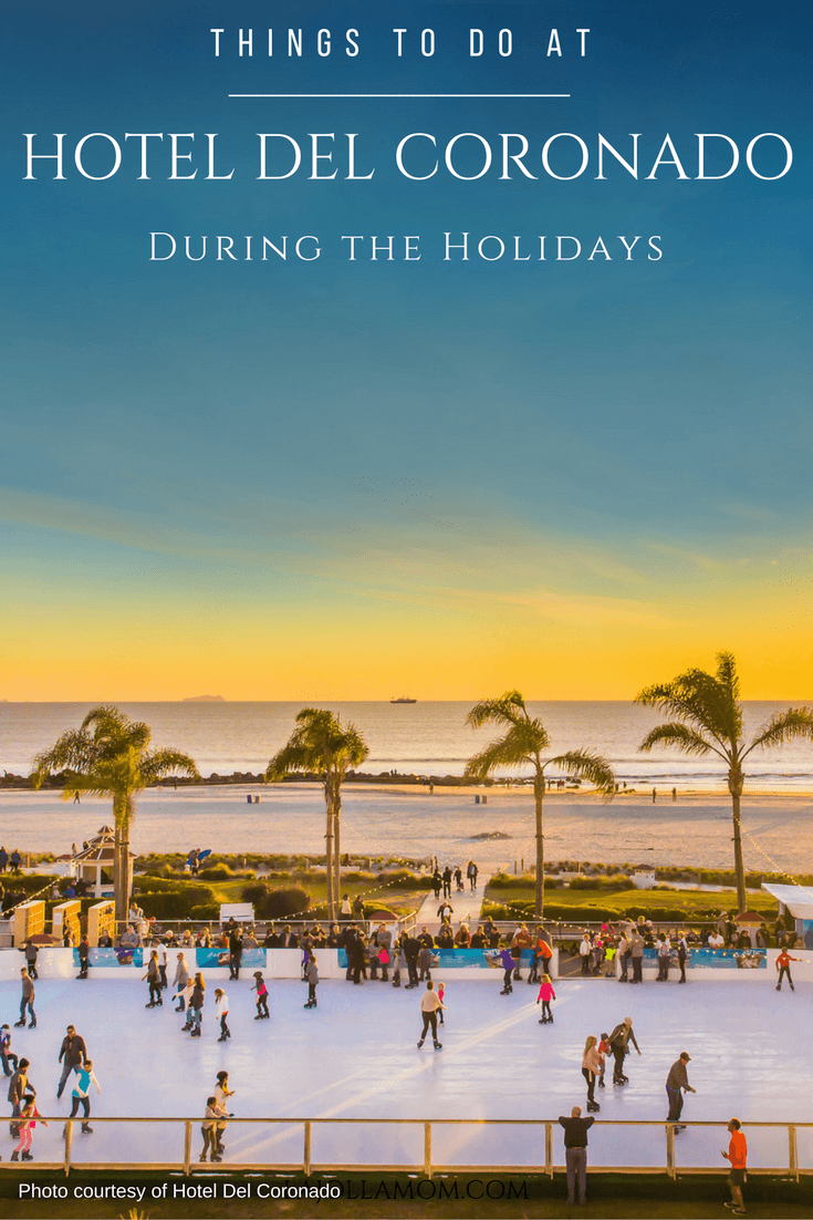 Things To Do At The Hotel Del Coronado During The Holidays