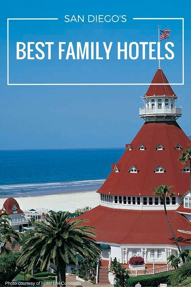 These are the best kid-friendly hotels in San Diego for location and well-rounded amenities.