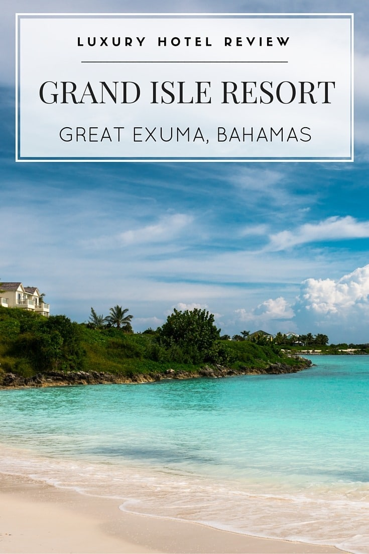 Review Grand Isle Resort For A Luxury Bahamas Vacation