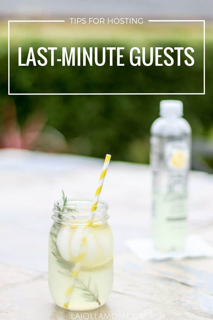 tips for entertaining last minute guests