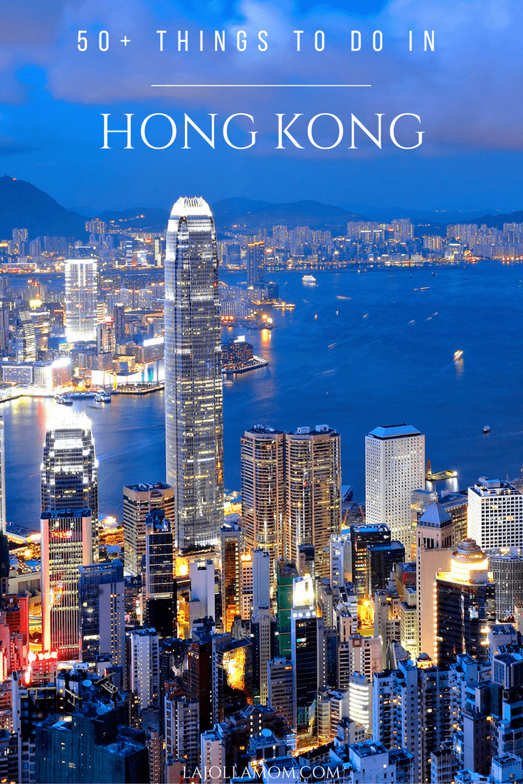 Over 50 Things to Do in Hong Kong - La Jolla Mom