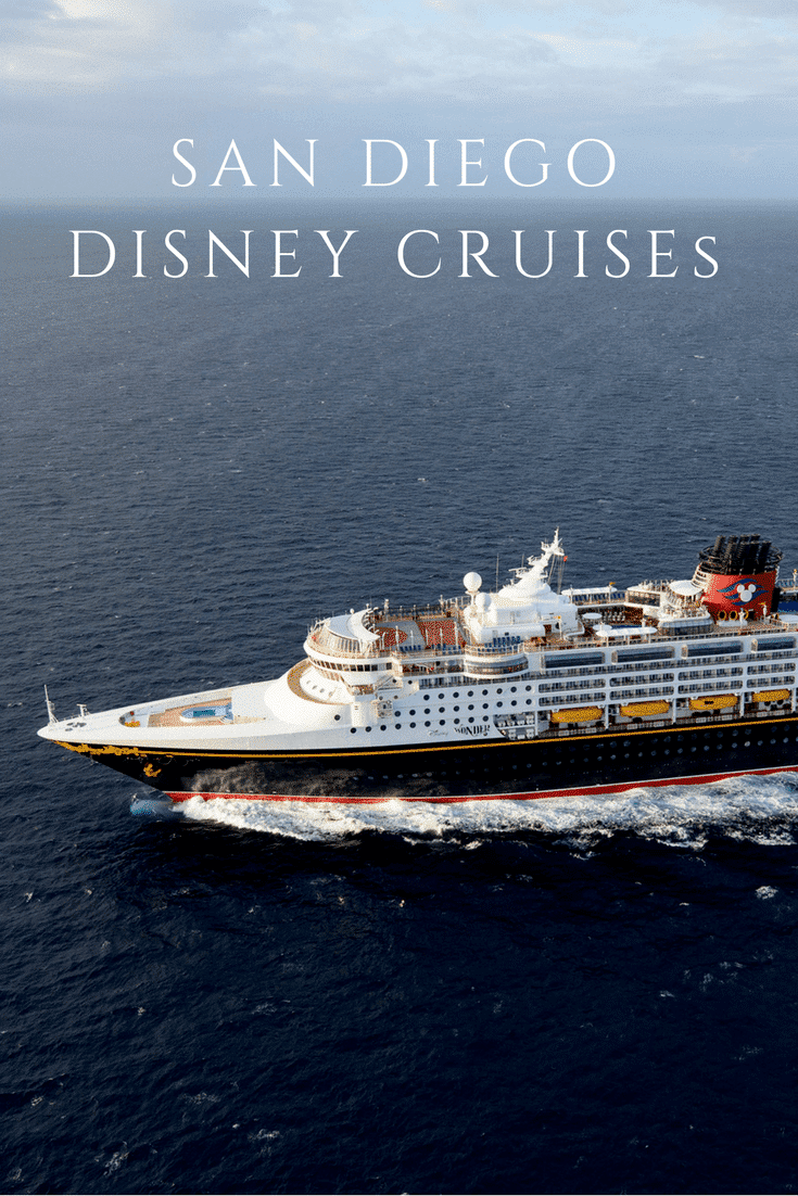 Disney Cruises From San Diego Sail In The Next Year La Jolla Mom - Cruises from california
