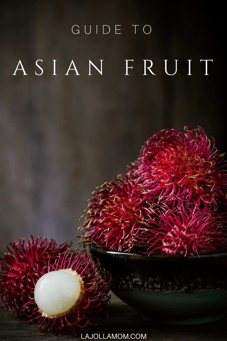 From rambutans to durian, know which delicious and exotic Asian fruits to try on your next trip across the Pacific (or to the Asian grocer).