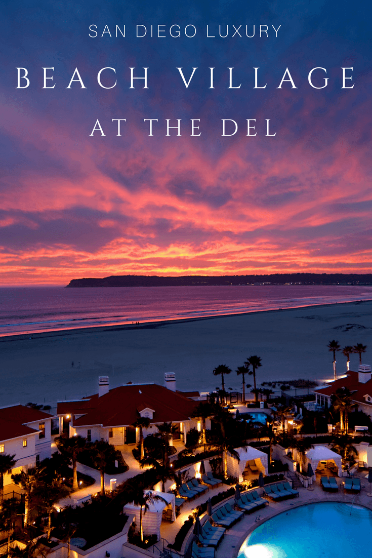 Want the most luxurious San Diego beach resort vacation possible? Stay at Beach Village at The Del.