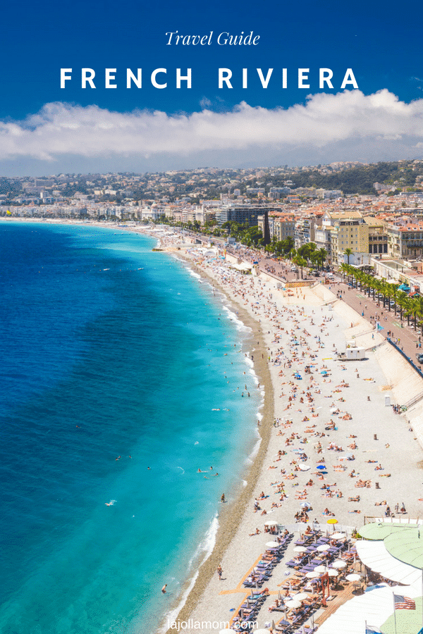 These are the best places to go in the French Riviera and how to get there.