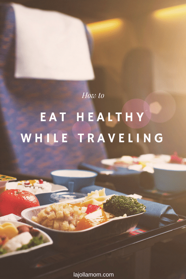 Tips for eating well while traveling so that you can feel good and enjoy your trip to the fullest.