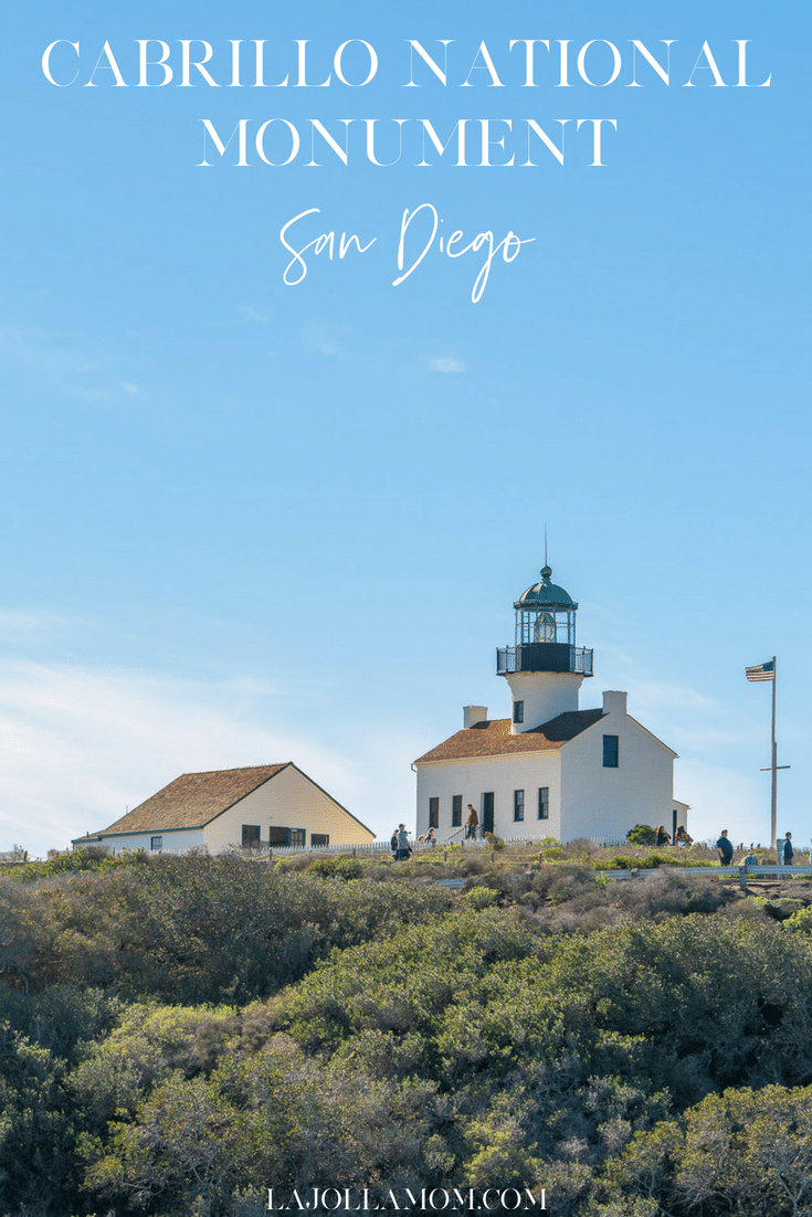 What to do at Cabrillo National Monument, San Diego's National Park.