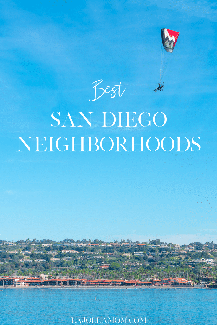 Find out which San Diego neighborhoods are best for various types of travelers.