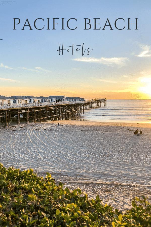 5 Best Pacific Beach San Diego Hotels