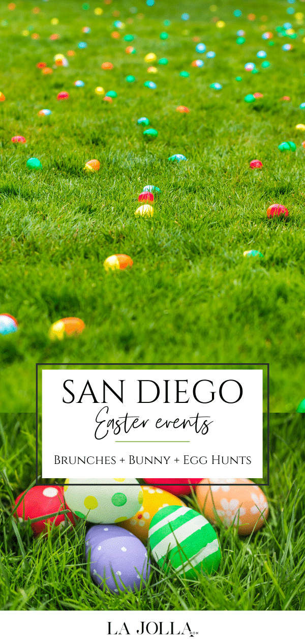 From brunches to egg hunts, here is what is happening on Easter in San Diego.