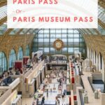 How to decide whether the Paris Pass or Paris Museum Pass is right for your vacation.