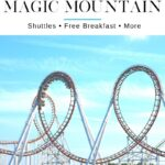 Whether you're looking for the closest or cheap hotels near Six Flags Magic Mountain, there are GREAT choices with shuttles, free breakfast, more.