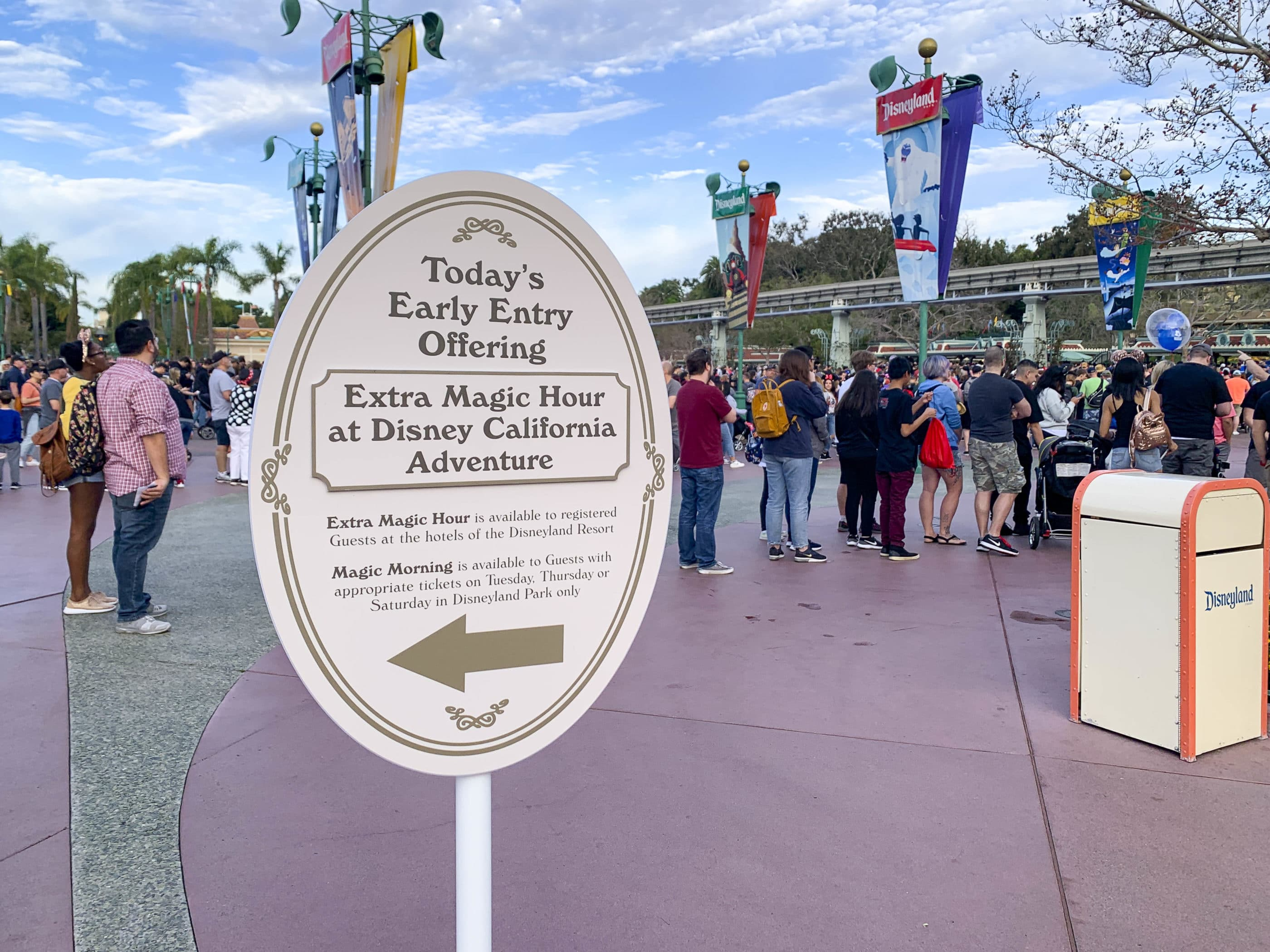 A sign for Extra Magic Hour and Magic Morning, a perk of some  3-day or longer Disneyland California tickets.
