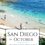 What it's like to experience San Diego in October. I live here and share tips for weather, events, what to pack, things to do, and hotels.